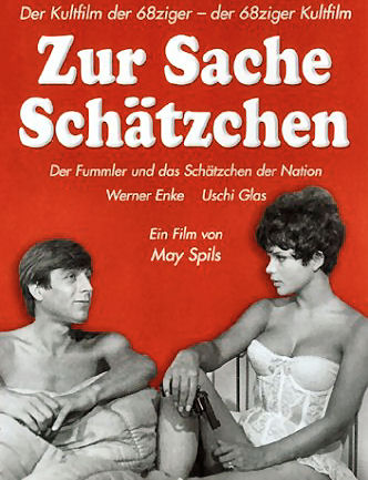 May Spils - Zur Sache, Sch�tzchen (1968) AKA Go for It, Baby